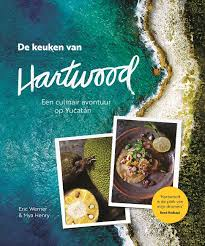 Hartwood, een culinair avontuur op Yucatán, winactie