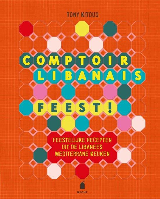 Comptoir Libanais Feest! +recept