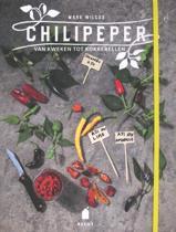 Chilipeper, van kweken tot kokkerellen