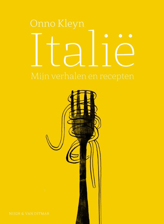 Italië, mijn verhalen en recepten