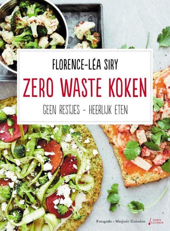 Zero waste koken, werkt aanstekelijk! Met recept.