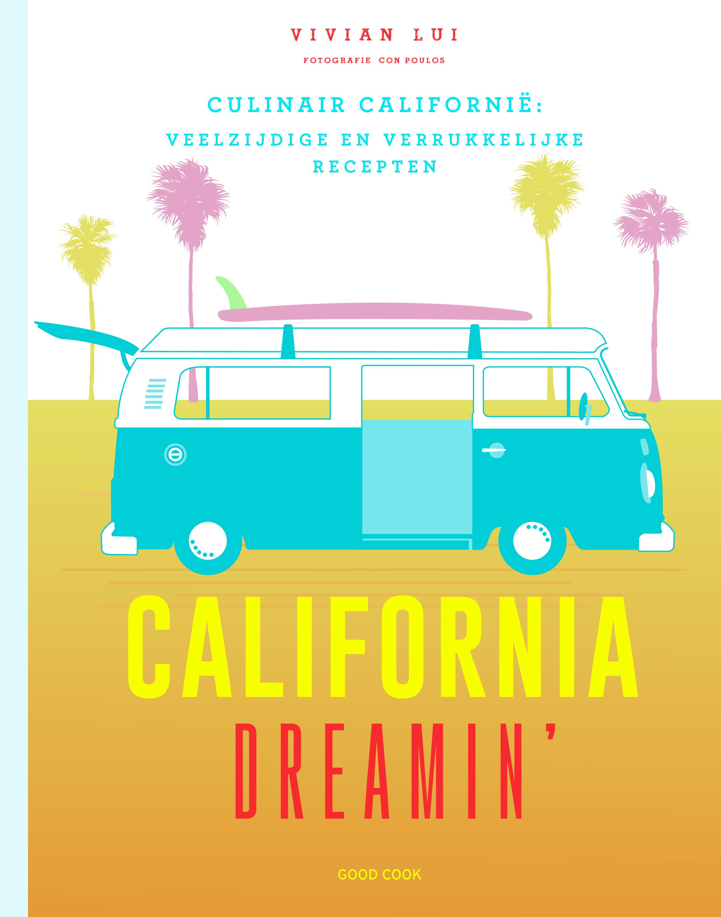 California Dreamin' + heerlijk salade recept