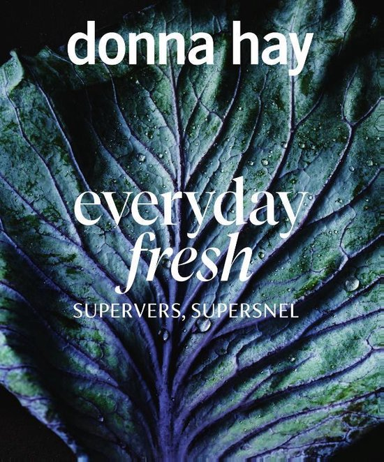 Everyday fresh van Donna Hay + het lekkerste spruitjes recept ooit