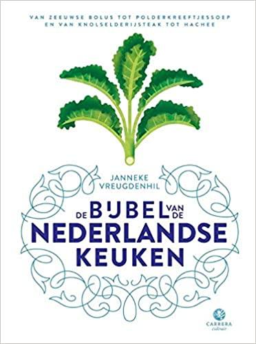 De Bijbel van de Nederlandse keuken + recept voor kruidkoek