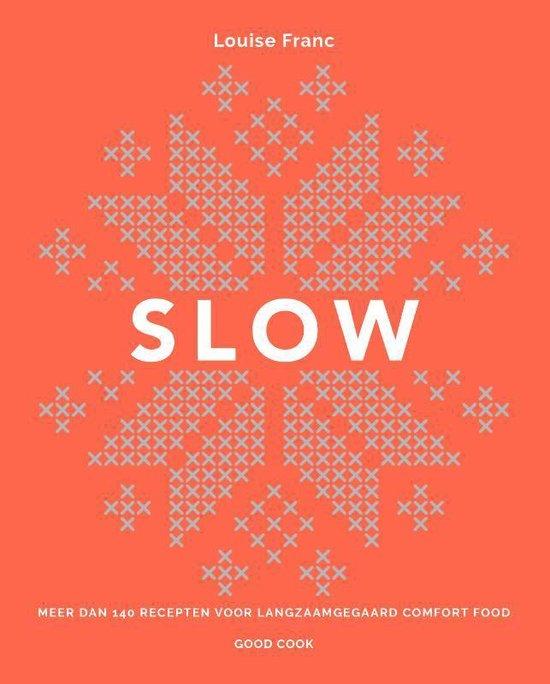 Slow, een heerlijk kookboek voor NU + zalig soeprecept.