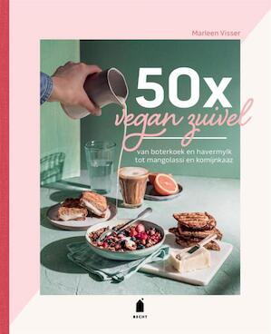 50 x Vegan Zuivel is een absolute aanrader! + kokosmylk recept!