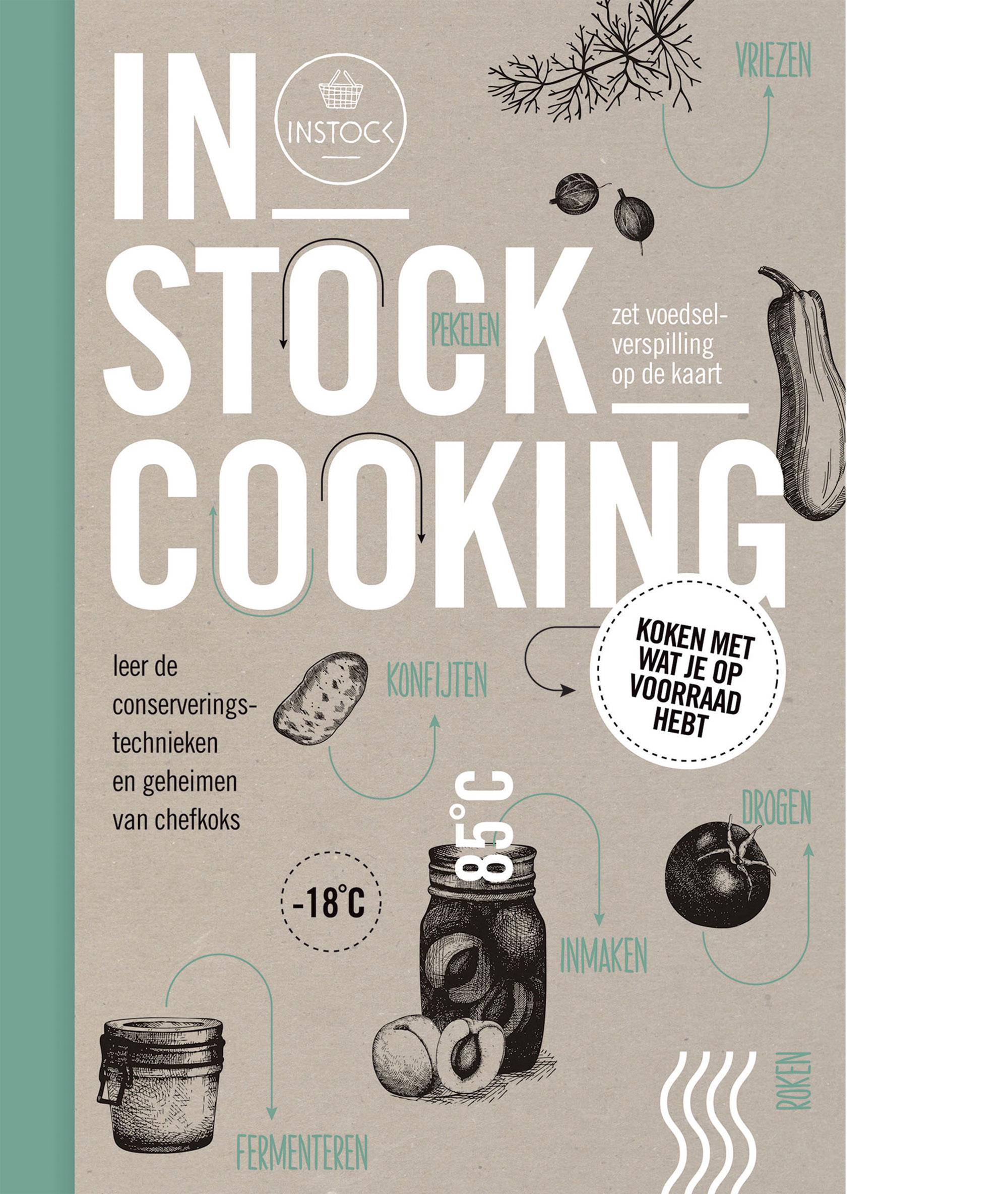 Instock Cooking is aanstekelijk leuk en lekker